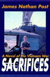 Sacrifices: A Novel of the Vietnam War by James Nathan Post image