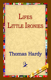 Lifes Little Ironies by Thomas Hardy image