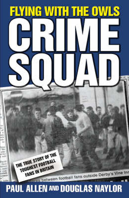 Flying with the Owls Crime Squad by Paul Allen