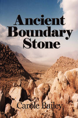 Ancient Boundary Stone by Carole Bailey