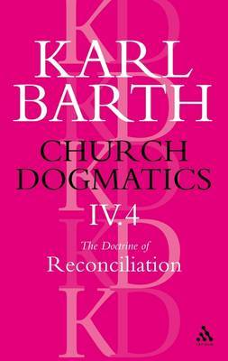 Church Dogmatics Classic Nip IV.4 by Barth