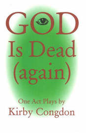 God is Dead (Again) by Kirby Congdon