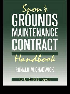 Spon's Grounds Maintenance Contract Handbook by R.M. Chadwick image