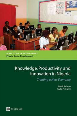 Knowledge, Productivity and Innovation in Nigeria by Ismail Radwan image