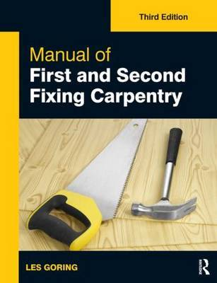 Manual of First and Second Fixing Carpentry, 3rd ed by Les Goring image