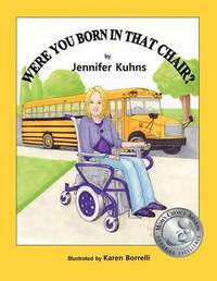 Were You Born in That Chair? by Jennifer Kuhns