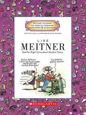 Lise Meitner by Mike Venezia