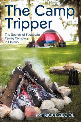 The Camp Tripper by Dzieciol Patrick Dzieciol