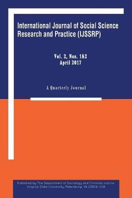 International Journal of Social Science Research and Practice by Department of Sociology