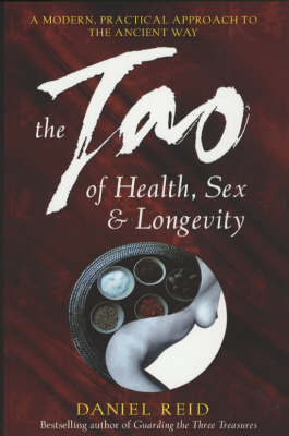 The Tao of Health, Sex and Longevity by Daniel P. Reid image