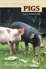 Pigs by Arie B McFarlen