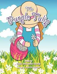 The Purple Tulip by Tami Holland-Davis