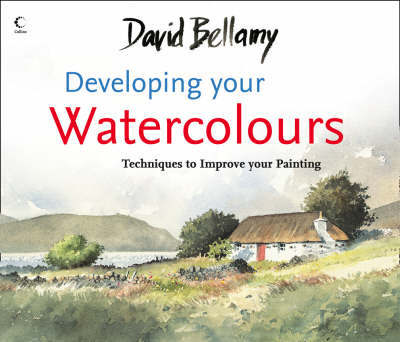 Developing your Watercolours by David Bellamy