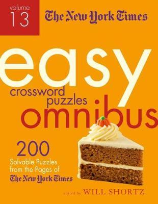 """The New York Times Easy Crossword Puzzle Omnibus Volume 13 by """"New York Times"""""""