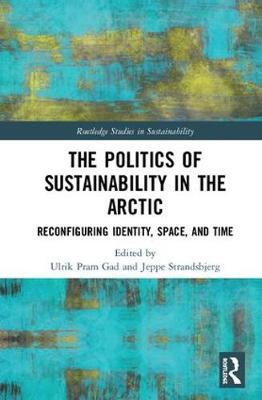 The Politics of Sustainability in the Arctic image