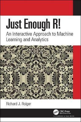Just Enough R! by Richard J. Roiger