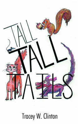 Tall Tall Tails by Tracey W. Clinton image