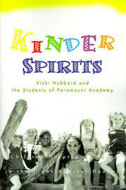 Kinder Spirits: Children Helping Children in the Fight Against Hunger by Vicki L Hubbard image