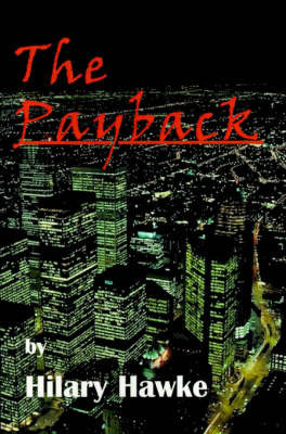 The Payback by Hilary Hawke