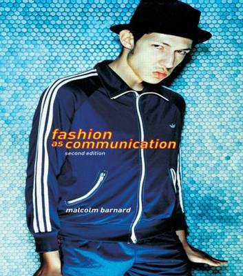 Fashion as Communication by Malcolm Barnard image