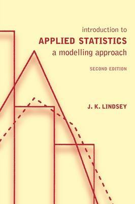 Introduction to Applied Statistics by J.K. Lindsey image