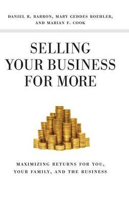 Selling Your Business for More by Mary Geddes Boehler