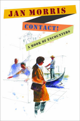 Contact! by Jan Morris
