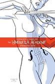 The Umbrella Academy: v. 1: Apocalypse Suite by Gerard Way