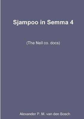 Sjampoo in Semma 4 by Alexander P.M. van den Bosch
