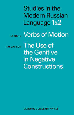 Studies in the Modern Russian Language by I.P. Foote