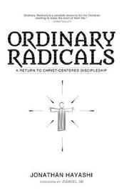 Ordinary Radicals by Jonathan Hayashi