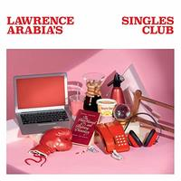 Lawrence Arabia'S Singles Club by Lawrence Arabia image