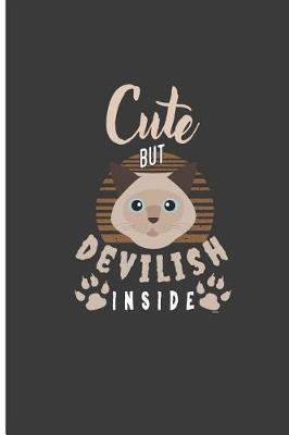 Cute But Devilish Inside by Tegan Collins
