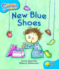 Oxford Reading Tree: Level 3: Snapdragons: New Blue Shoes by Louise Spencely image