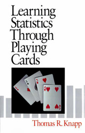 Learning Statistics Through Playing Cards by Thomas R. Knapp image