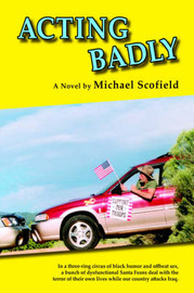 Acting Badly by Michael Scofield image