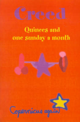 Creed: Quinces and One Sunday a Month by Copernicus again image