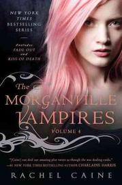 The Morganville Vampires 2 in 1 Volume #4 (Fade Out and Kiss of Death) by Rachel Caine