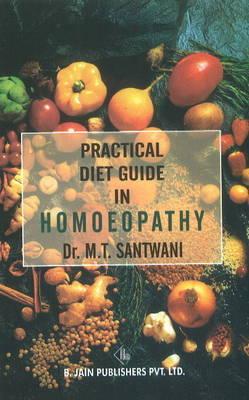 Practical Diet Guide in Homoeopathy by M.T. Santwani image