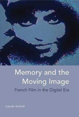 Memory and the Moving Image by Isabelle McNeill image