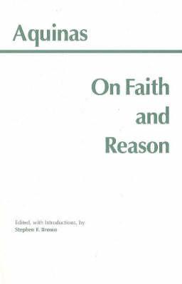On Faith and Reason by Thomas Aquinas