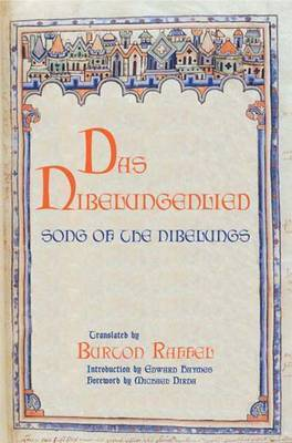 Das Nibelungenlied: Song of the Nibelungs by Professor Burton Raffel