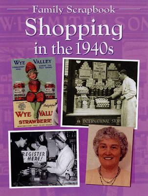 Shopping in the 1940s by Faye Gardner