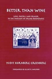 Better than Wine by Yudit Kornberg Greenberg