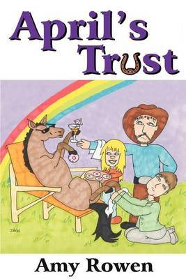 April's Trust by Amy Rowen