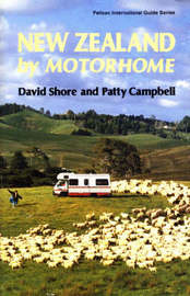 New Zealand By Motorhome by David Shore