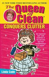 The Queen of Clean Conquers Clutter by Linda Cobb image
