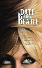 A Date with a Beatle by Judith Kristen