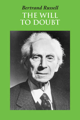 The Will to Doubt by Bertrand Russell image