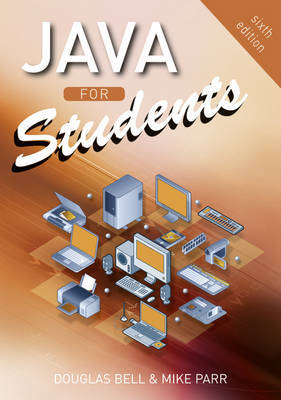 Java For Students by Douglas Bell image